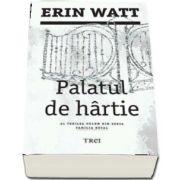 Palatul de hartie de Erin Watt (Al treilea volum din seria Familia Royal)