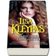 Parfumul dragostei de Lisa Kleypas