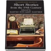 Short Stories from the Nineteenth Century de David Stuart Davies