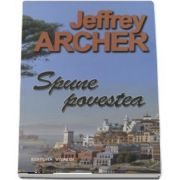 Spune povestea de Jeffrey Archer