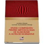 Studiu comparativ privind metodologia de elaborare a activelor normative de Florin Fainisi