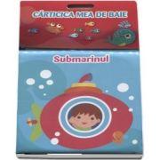 Submarinul (Carticica mea de baie)