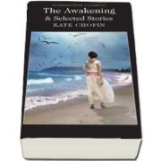 The Awakening and Selected Stories (Kate Chopin)