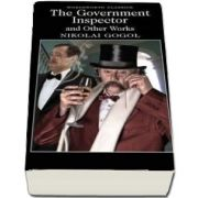 The Government Inspector and Other Works (Nikolai Gogol)