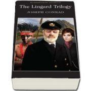 The Lingard Trilogy (Joseph Conrad)
