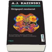 Ucigasul renascut de A. J. Kazinski - Roman din seria Niels Bentzon