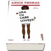 Ura cu care lovesti de Angie Thomas