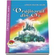 Vrajitorul din Oz de Frank L. Baum - Cartile elevului smart, lectura pentru clasele I-VIII