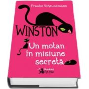 Winston - Un motan in misiune secreta - Editie hardcover - Frauke Scheunemann