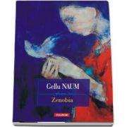 Zenobia de Gellu Naum - Editia 2018