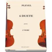 6 duete pentru 2 viori de Joseph Pleyel