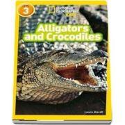 Alligators and Crocodiles - Laura Marsh