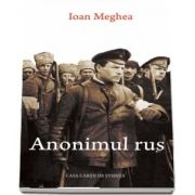 Anonimul rus de Ioan Meghea