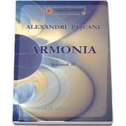 Armonia, volumul II de Alexandru Pascanu