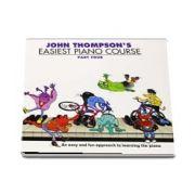 Easiest Piano Course, part four de John Thompsons