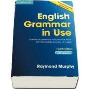 English grammar in use book with answers. A self-study reference and practice book for intermediate learners of english - Raymond Murphy