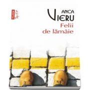 Felii de lamaie de Anca Vieru (Editie de buzunar, Top 10)