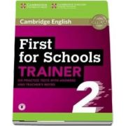 First for schools trainer 2. Six practice tests with answers and teachers notes with audio
