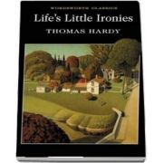 Lifes Little Ironies - Thomas Hardy
