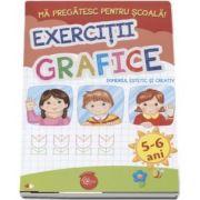Ma pregatesc pentru scoala! Exercitii grafice, Domeniul estetic si creativ - 5-6 ani