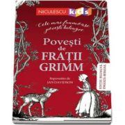 Povesti de Fratii Grimm. Editie bilingva engleza-romana - Grimm Fratii