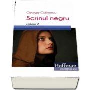 Scrinul negru, volumul 2 - George Calinescu