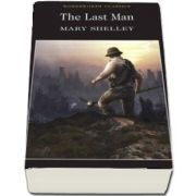 The Last Man - Mary W. Shelley