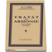 Tratat de armonie, 700 de exemple si 150 de teme de Al. I. Zirra