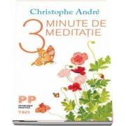 3 Minute de meditatie de Christophe Andre
