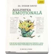 Agilitatea emotionala (Susan David)