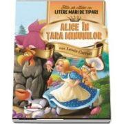Alice in Tara Minunilor - Stiu sa citesc cu litere mari de tipar!