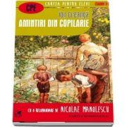 Amintiri din copilarie. Cartea pentru elevi, clasele V - VIII - Ion Creanga