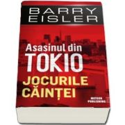 Asasinul din Tokio. Jocurile căinţei - Barry Eisler