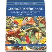 Balade vesele si triste si alte poeme - George Toparceanu