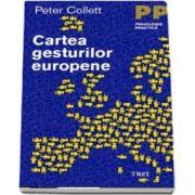 Cartea gesturilor europene - Peter Collett