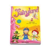 Curs pentru limba engleza. Fairyland 2 SB. Pupil s Book - Jenny Dooley si Virginia Evans