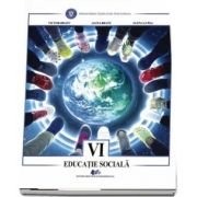 Educatie sociala, manual pentru clasa a VI-a - Autori: Victor Bratu, Alina Bratu, Elena Lupsa