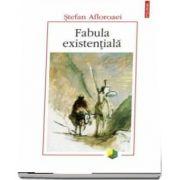 Fabula existentiala - Stefan Afloroaei