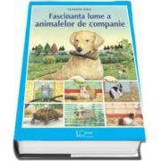 Fascinanta lume a animalelor de companie - Susanne Riha