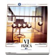 Fizica, manual pentru clasa a VI-a - Autori: Carmen Gabriela Bostan, Rodica Perjoiu, Ioana Stoica, Mihaela Mariana Tura