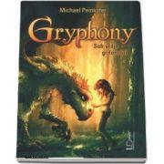 Gryphony. Sub vraja grifonului - Michael Peinkofer
