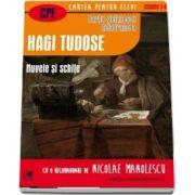 Hagi Tudose, nuvele si schite. Cartea pentru elevi, clasele IX-XII - Barbu Stefanescu Delavrancea