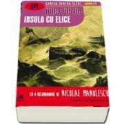 Insula cu elice. Cartea pentru elevi, clasele V-VIII de Jules Verne