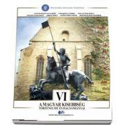 Istoria si traditiile minoritatii maghiare, manual pentru clasa a VI-a de Vanyolos Istvan Albert