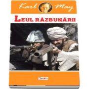 Leul razbunarii. In tara leului de argint volumul I - Karl May