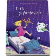 Lisa si fantomele - Birgit Busche Brandt