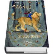 Magnus si leul noptii - Editie ilustrata (Diana Amft)