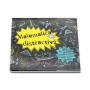 Matematica distractiva, cinzeci de activitati fantastice - Tracie Young
