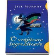 O vrajitoare ingrozitoare. Editie Paperback - Jill Murphy