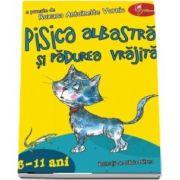 Pisica albastră și pădurea vrăjită. 6-11 ani - Roxana Antoinette Vornic